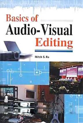 Basics of Audio-Visual Editing