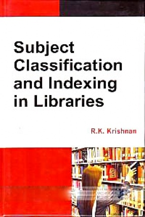 Subject Classification and Indexing in Libraries