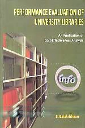 Performance Evaluation of University Libraries: An Application of Cost-Effectiveness Analysis