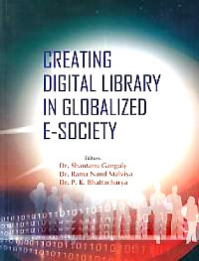 Creating Digital Library in Globalized E-Society