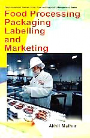 Food Processing Packaging, Labelling and Marketing