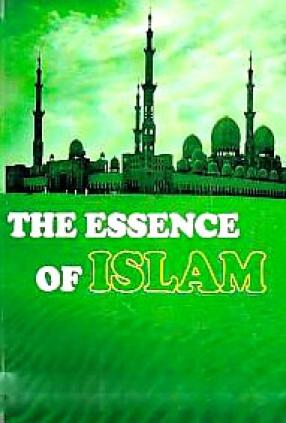 The Essence of Islam
