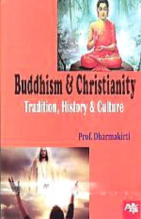 Buddhism & Christianity: Tradition, History and Culture