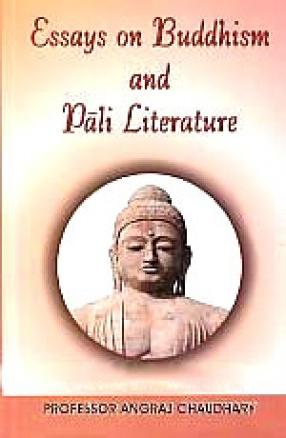 Essays on Buddhism and Pali literature