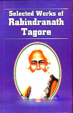 Selected Works of Rabindranath Tagore