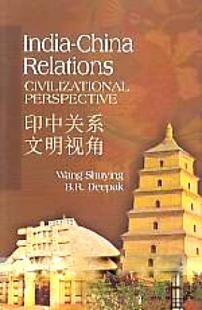 India-China Relations: Civilizational Perspective