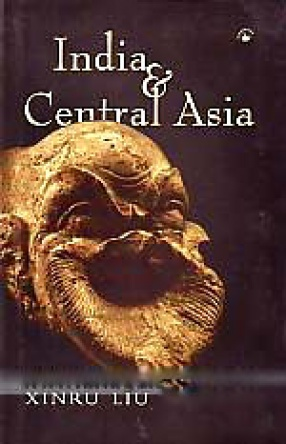 India and Central Asia: A Reader