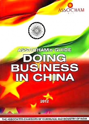 ASSOCHAM's Guide: Doing Business in China