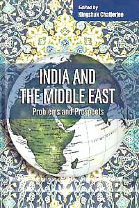 India and the Middle East: Problems and Prospects