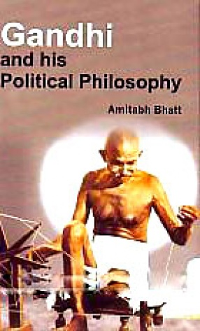 Gandhi and His Political Philosophy