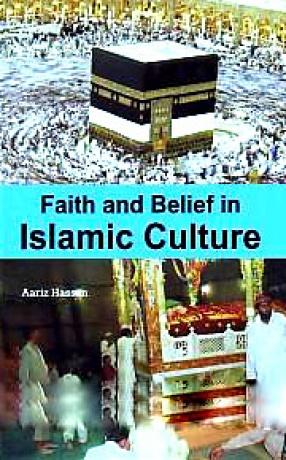 Faith and Belief in Islamic Culture