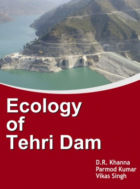 Ecology of Tehri Dam