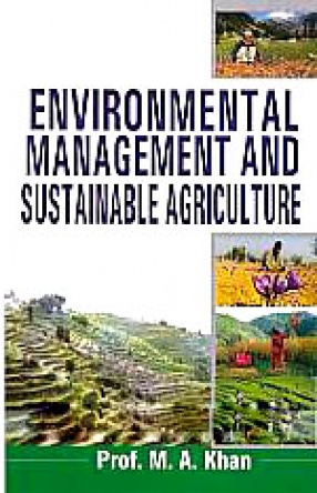 Environmental Management and Sustainable Agriculture: Hill Region Agro-Ecosystems