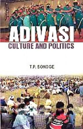 Adivasi Culture and Politics