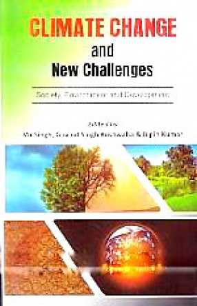 Climate Change and New Challenges: Society, Environment and Development