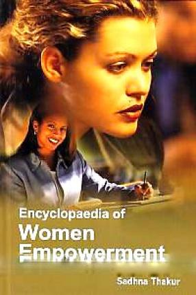 Encyclopaedia of Women Empowerment (In 5 Volumes)