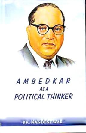 Ambedkar as A Political Thinker