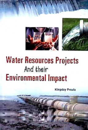 Water Resources Projects and Their Environment Impact