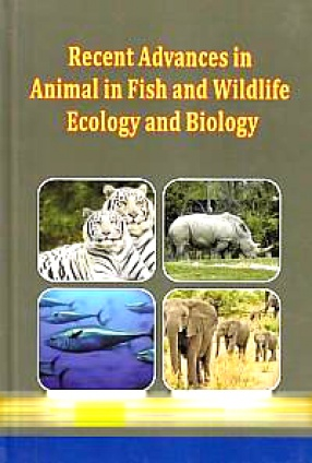 Recent Advances in Fish and Wildlife Ecology and Biology