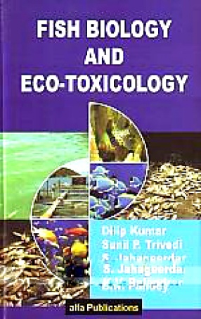 Fish biology and eco-toxicology