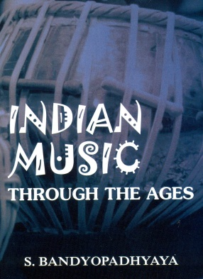 Indian Music Through The Ages