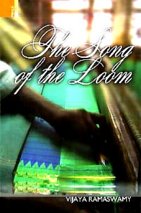 The Song of the Loom: Weaver Folk Traditions in South India