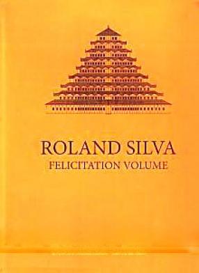 Roland Silva Felicitation Volume