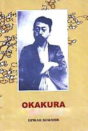 Okakura, The Rising Sun of Japanese Renaissance