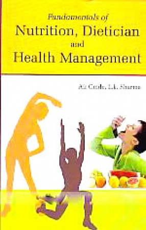 Fundamentals of Nutrition, Dietician and Health Management