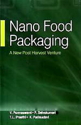 Nano Food Packaging: A New Post Harvest Venture
