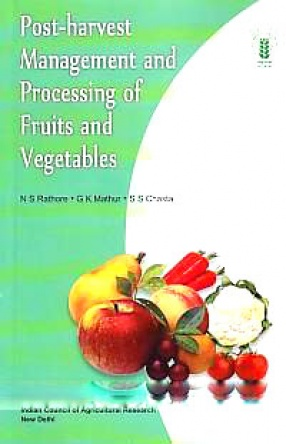 Post-Harvest Management and Processing of Fruits and Vegetables