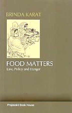 Food Matters: Law, Policy and Hunger