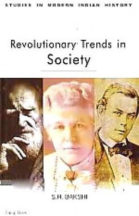 Revolutionary Trends in Society