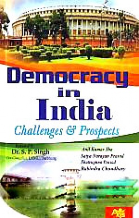 Democracy in India: Challenges and Prospects