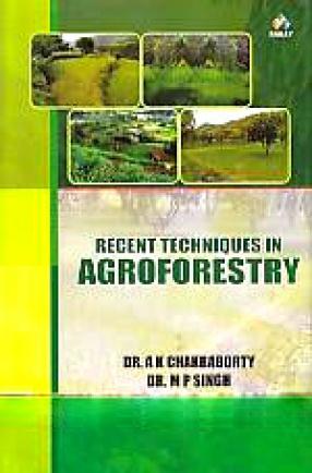 Recent Techniques in Agroforestry