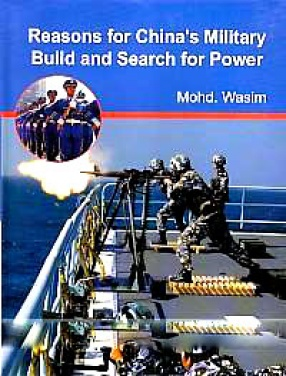 Reasons for China's Military Build and Search for Power