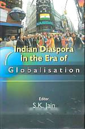 Indian Diaspora in the Era of Globalisation