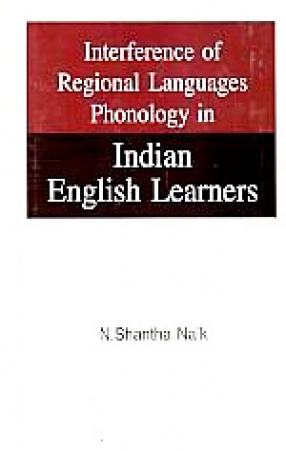 Interference of Regional Languages Phonology in Indian English Learners
