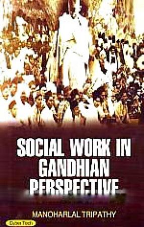 Social Work in Gandhian Perspective
