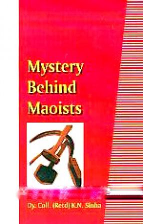 Mystery Behind Maoists