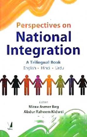Perspectives on National Integration: A Trilingual Book: English, Hindi, Urdu