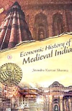 Economic History of Medieval India