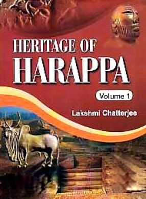 Heritage of Harappa (In 2 Volumes)