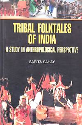 Tribal Folktales of India: A Study in Anthropological Perspective