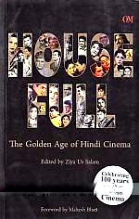 House Full: The Golden Age of Hindi Cinema