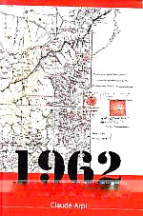 1962 and the McMahon Line Saga
