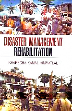 Disaster Management Rehabilitation: Process of Post-Disaster Economic Reconstruction