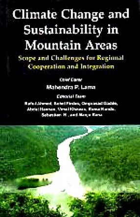 Climate Change and Sustainability in Mountain Areas: Scope and Challenges for Regional Cooperation and Integration