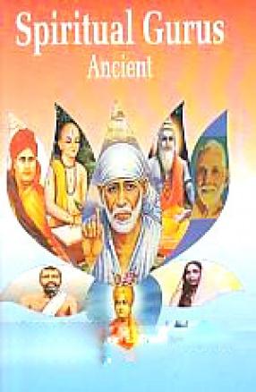 Spiritual Gurus: Ancient