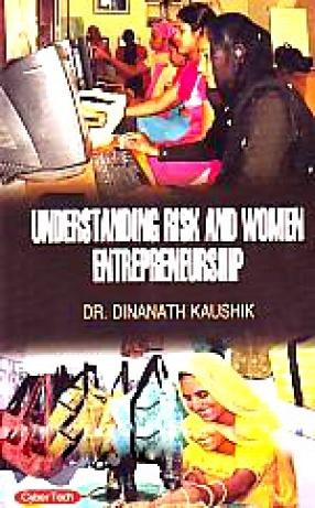 Understanding Risk and Women Entrepreneurship